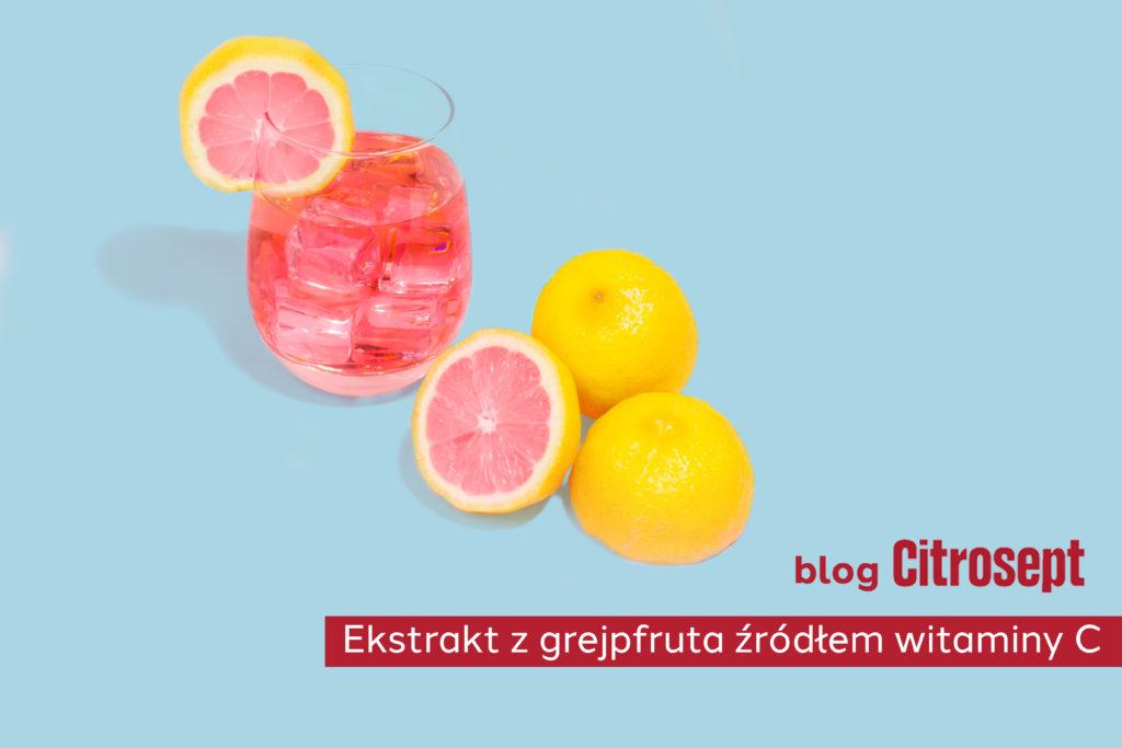 Ekstrakt z grejpfruta jako źródło witaminy C.